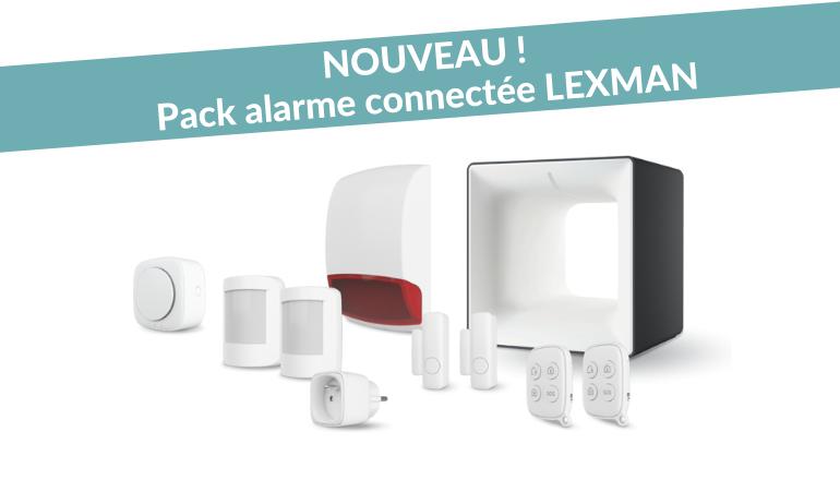 nouveau pack alarme connectee lexman